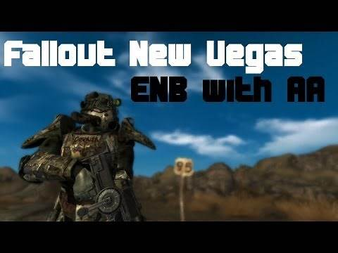 Fallout New Vegas : ENB with Anti Aliasing (Solved)