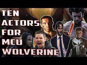 10 ACTORS FOR NEW WOLVERINE IN THE MCU (Hugh Jackman Wolverine Replacement)