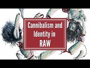 Raw: Cannibalism and Identity Formation | Video Essay