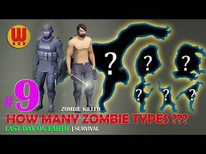 HOW MANY ZOMBIE TYPES ? Last Day on Earth Android Gameplay Part 9