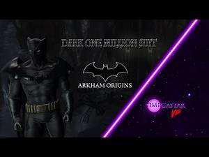 Batman: Arkham Origins - Dark One Million Batsuit [Mod Trailer]