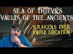 Sea of Thieves: Vaults of the Ancients - Kraken's Fall Vault Location