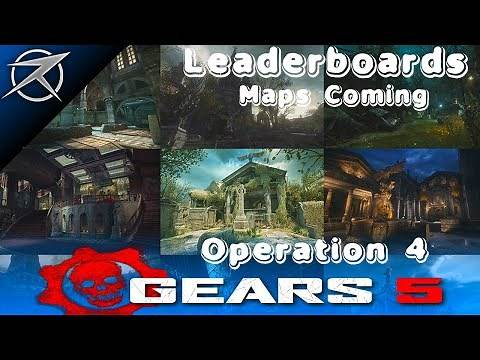 GEARS 5 Operation 4 - NEW Maps Coming to Gears 5 Multiplayer! Leaderboards, Best Maps Ever in Gears?