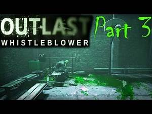 HERE COMES THE BRIDE   Outlast: Whistleblower Gameplay Part 3
