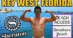 Sheraton Suites Key West Smathers Beach Trip! (Duval St and Mallory Square)
