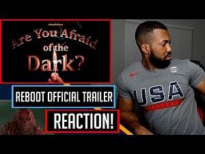 Are You Afraid of the Dark Reboot - REACTION!!