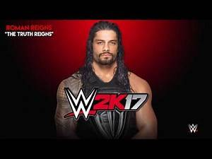 """WWE - Roman Reigns Theme Song """"The Truth Reigns"""" (2K17 Arena Effect) 2017 ᴴᴰ"""