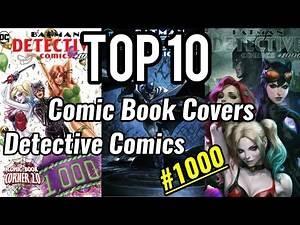 Top 10 Detective Comics #1000 Covers!!