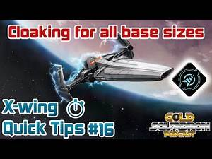 Cloaking Rules for Large, Medium and Small Base Ships - X-wing Quick Tips Ep. 16
