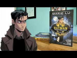 DC YA #5 BATMAN NIGHTWALKER GRAPHIC NOVEL REVIEW