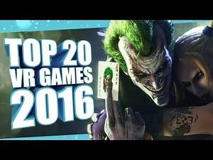 Top 20 Best VR Games of 2016