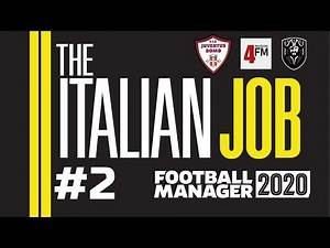 THE ITALIAN JOB | FM20 | #2 | WAR | JUVE DOMO | Football Manager 2020