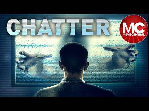 Chatter | 2015 Horror Thriller | Full Movie