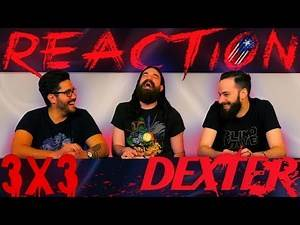 "Dexter 3x3 REACTION!! ""The Lion Sleeps Tonight"""