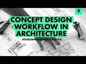 Concept design workflow in Architecture!