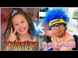 Ryan World VS Valentina Pontes Lifestyle (RyanToysReview) Comparison Age,Net Worth,Family,House,Fact