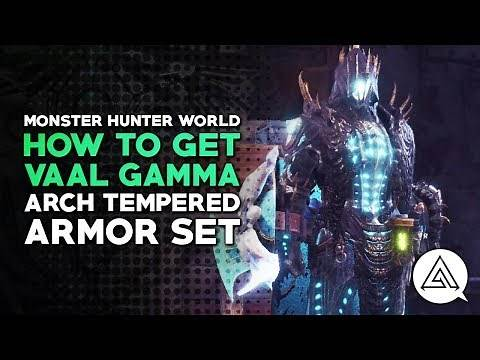 Monster Hunter World | How to Get Arch Tempered Vaal Hazak Gamma Armor Set
