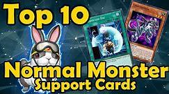 Top 10 Best Normal Monster Support in YuGiOh