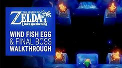 The Legend of Zelda: Link's Awakening - Wind Fish Egg and Final Boss Gameplay Walkthrough