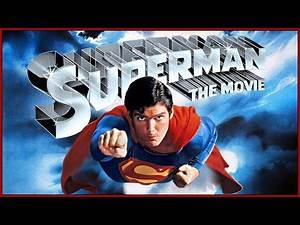 SUPERMAN (1978): Finding The Hero Inside Us