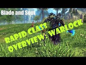 [Blade and Soul] Rapid Class Overview: Warlock