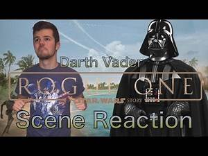 Rogue One Darth Vader scene Reaction