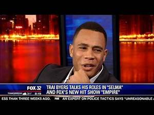 Trai Byers talks about his roles in 'Selma' and 'Empire'