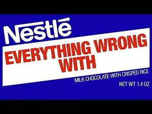 Everything Wrong With Nestlé