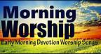 Morning Jesus Songs | Gospel Music Praise and Worship Songs || Early Morning Devotion Worship Songs