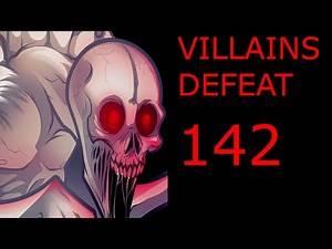 Villains Defeat 142