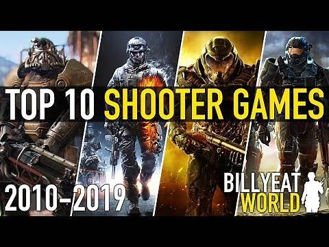 Top 10 Best FIRST PERSON SHOOTER Games Of The Decade (2010 - 2019)