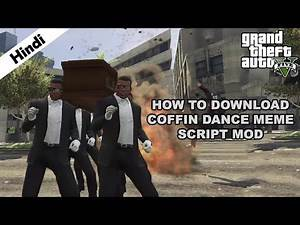 Coffin Dance Meme Mod | How To Download & Install | GTA V
