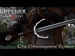 The Witcher 3 Mods #7: The Enhancement System