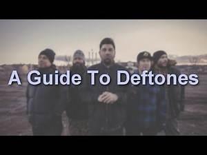 A Guide To Deftones