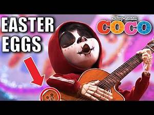 32 Easter Eggs of COCO You Didn't Notice