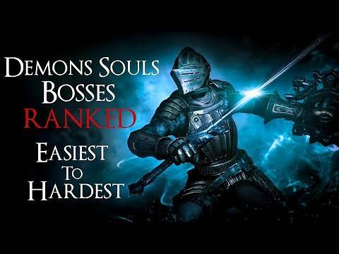 Demons Souls Remake Bosses: RANKED Easiest to Hardest!