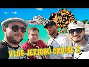 HAVE A GREAT TIME ALL THE TIME - VLOG JERICHO CRUISE 2