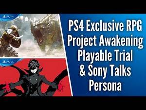 Sony Says Persona is Very Important to PlayStation, PS4 Exclusive Project Awakening Playable Trial