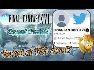 Final Fantasy 16 Twitter Account Created - ANNOUNCEMENT At PS5 Event?