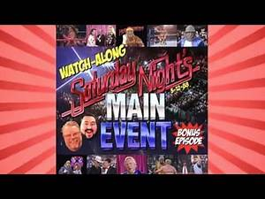 STW #91 BONUS SHOW: Saturday Night's Main Event XV