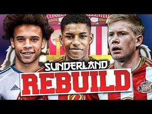 REBUILDING SUNDERLAND!!! FIFA 17 Career Mode