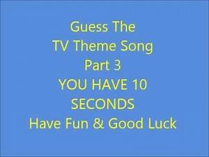 Guess The TV Theme Song (Part 3/3)