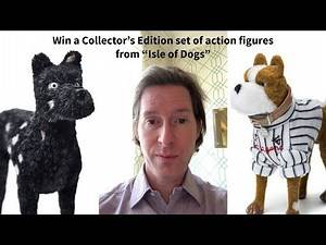 Wes Anderson: Win Exclusive action figures from Isle of Dogs