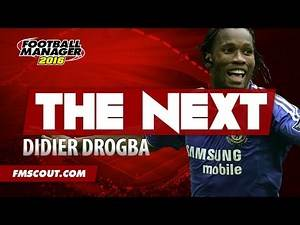 The NeXt: Didier Drogba - Football Manager 2016 Player Search