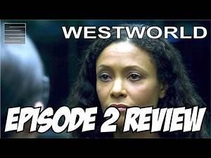 "Westworld Episode 2 Review - Season 1 ""Chestnut"""
