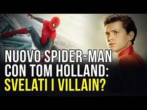 Spider-Man 3 con Tom Holland: svelati i villain del film?