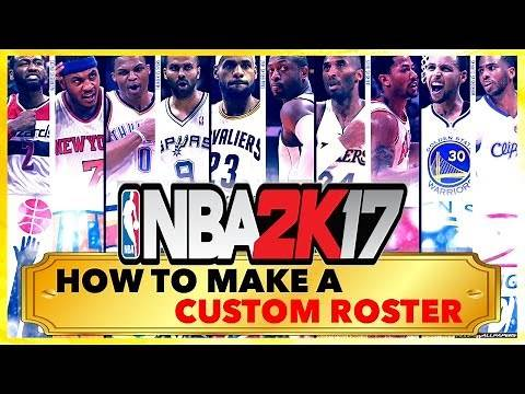 NBA 2K17 • How To Make A Custom Roster • PS4