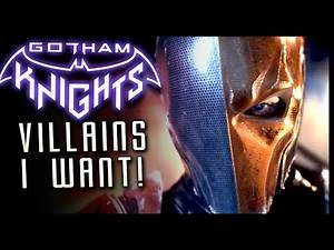 Gotham Knights Villains I Want to See Part 1 NIGHTWING Foes