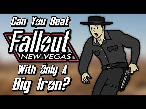Can You Beat Fallout: New Vegas With Only A Big Iron On Your Hip?