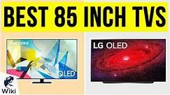 10 Best 85 Inch TVs 2020